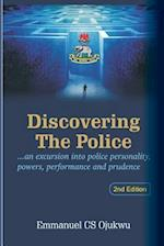 Discovering the Police