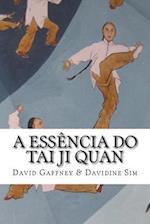 A Essencia Do Taijiquan