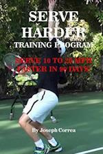 Serve Harder Training Program