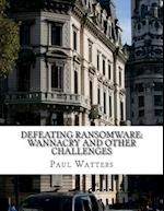 Defeating Ransomware