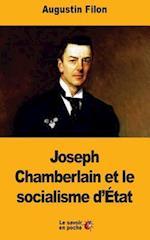 Joseph Chamberlain Et Le Socialisme D'Etat