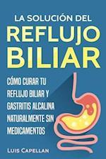 La Solución del Reflujo Biliar