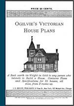 Ogilvie's Victorian House Plans