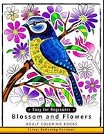 Blossom and Flowers Adult Coloring Book Easy for Beginner
