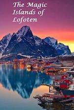 The Magic Islands of Lofoten.