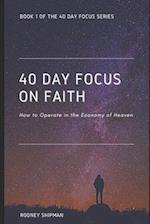 40 Days Focus on Faith af Rodney Shipman