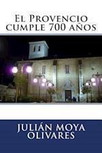 El Provencio Cumple 700 Anos af Julian Moya Olivares