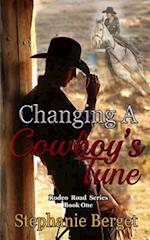 Changing a Cowboy's Tune