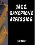 Jazz Saxophone Arpeggios