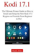 Installing New Kodi 17.1 on Fire TV Stick from Beginner to Pro!
