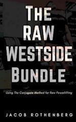 The Raw Westside Bundle