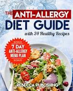 The Anti-Allergy Diet Guide with 34 Healthy Recipes