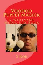 Voodoo Puppet Magick