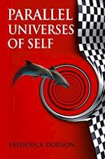 Parallel Universes of Self af Frederick Dodson