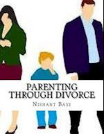 Parenting Through Divorce