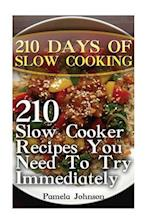 210 Days of Slow Cooking