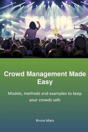 Crowd Management Made Easy