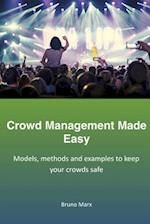 Crowd Management Made Easy af Bruno Marx