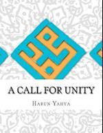 A Call for Unity af Harun Yahya