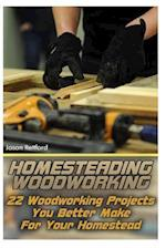 Homesteading Woodworking