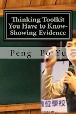 Thinking Toolkit You Have to Know-Showing Evidence