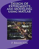 Design of Experiments and Modeling Using MATLAB af P. Braselton
