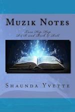 Muzik Notes