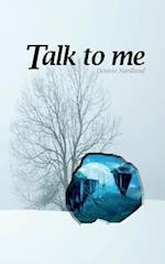 Talk to Me af Desiree Nordlund