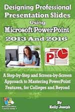 Designing Professional Presentation Slides Using Microsoft PowerPoint 2016