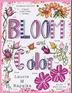 Bloom and Color af Laurie M. Kapalka