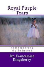 Royal Purple Tears
