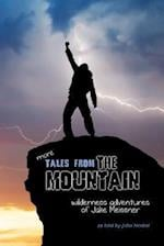 More Tales from the Mountain