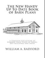 The New Handy Up to Date Book of Barn Plans