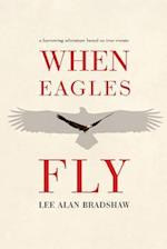When Eagles Fly