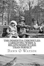 The Dementia Chronicles