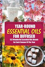Year-Round Essential Oils for Diffuser