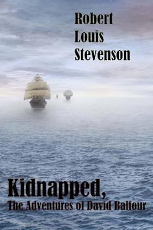 Kidnapped, the Adventures of David Balfour