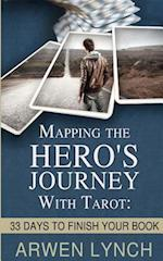 Mapping the Hero's Journey with Tarot