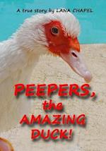 Peepers - The Amazing Duck!
