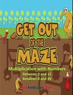 Get Out of the Maze