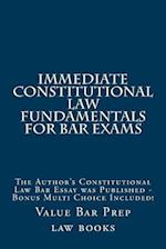 Immediate Constitutional Law Fundamentals for Bar Exams