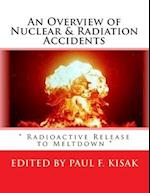 An Overview of Nuclear & Radiation Accidents