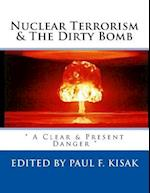 Nuclear Terrorism & the Dirty Bomb