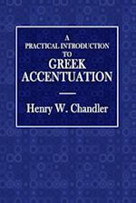 A Practical Introduction to Greek Accentuation