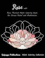 Rose Vol 1