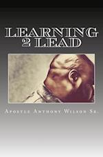 Learning 2 Lead