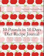 10 Pounds in 10 Days Diet Recipe Journal