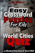 Easy Crossword Puzzles for Kids on World Cities Quiz - An Educational Brain Game