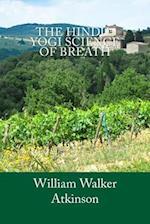 The Hindu-Yogi Science of Breath