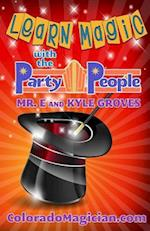 Learn Magic with the Party People